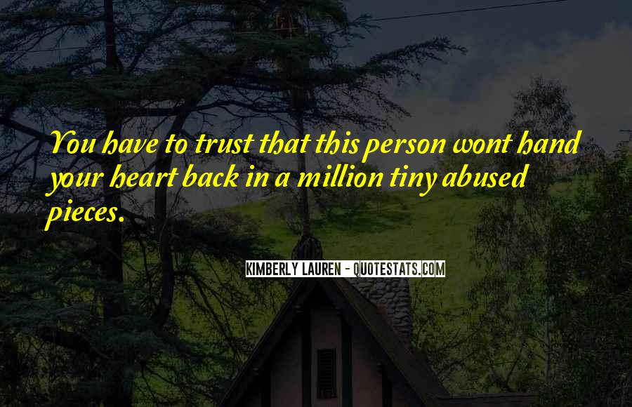 Trust Abused Quotes #1832748