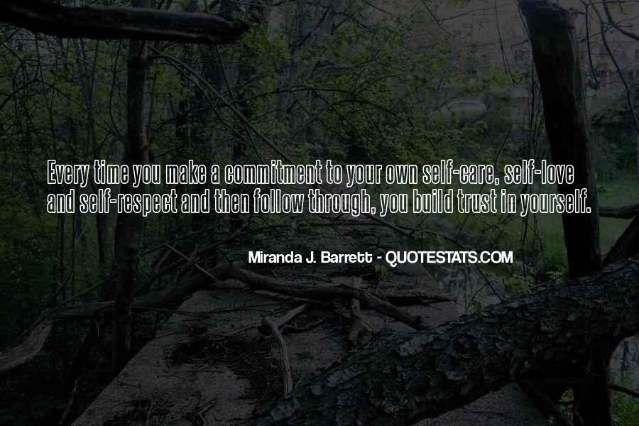 Trust Care Love Quotes #1084530