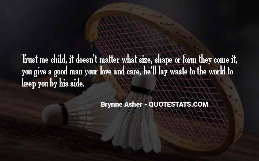 Trust Care Love Quotes #1490522