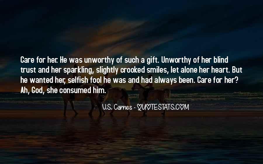 Trust Care Love Quotes #1570826