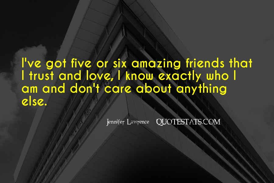 Trust Care Love Quotes #474129