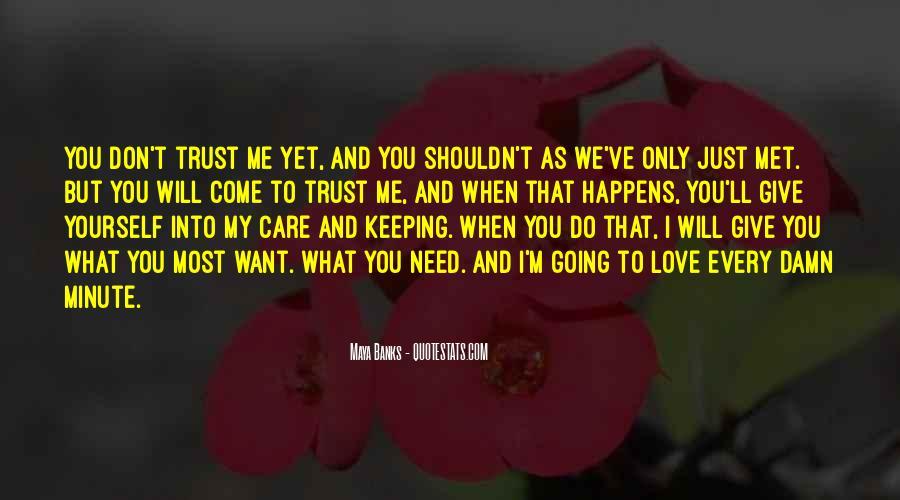 Trust Care Love Quotes #907187