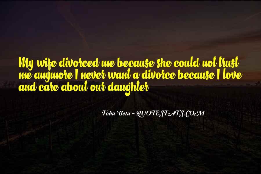 Trust Care Love Quotes #964065