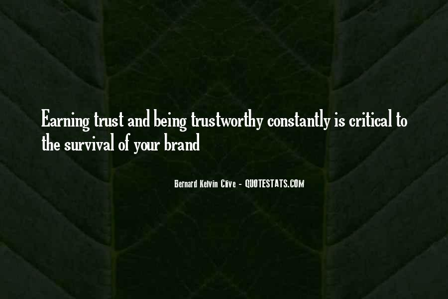 Trust Earning Quotes #11403