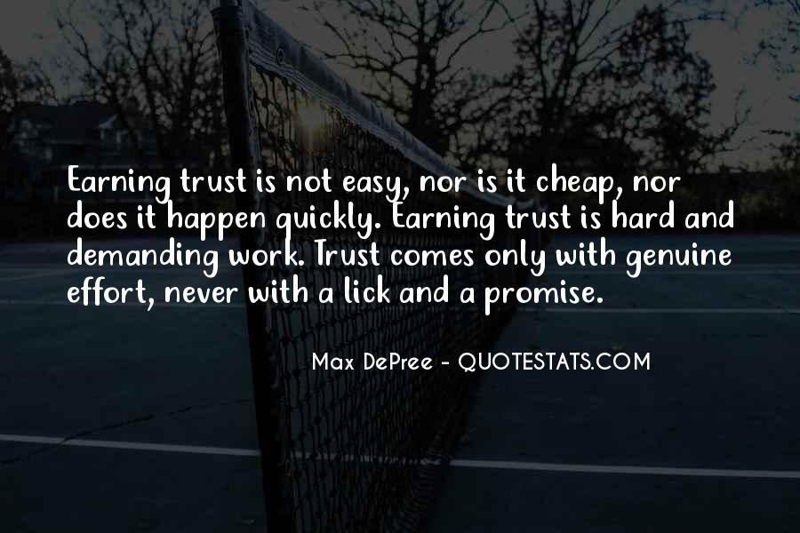 Trust Earning Quotes #1386341