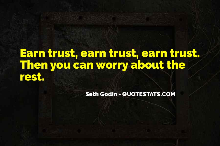 Trust Earning Quotes #144014