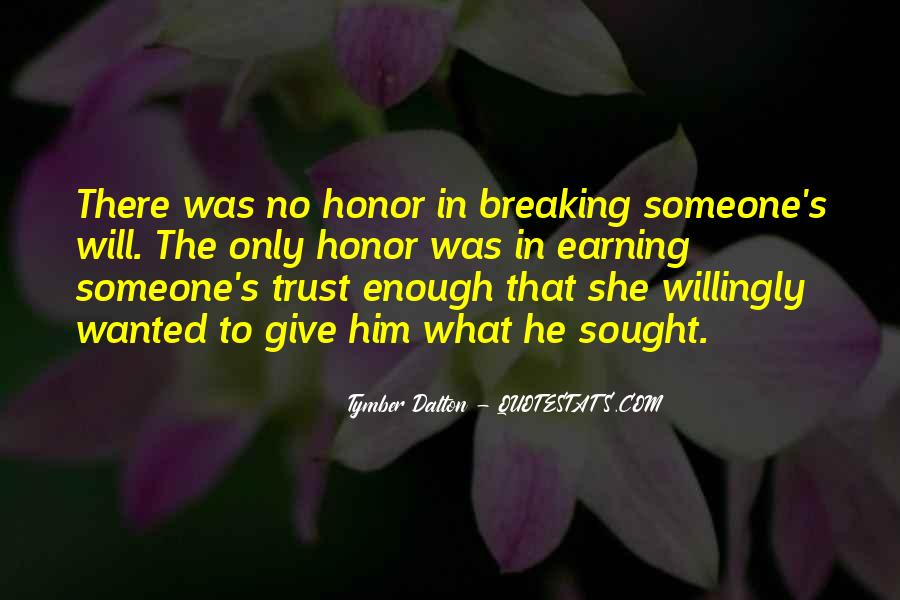 Trust Earning Quotes #892062