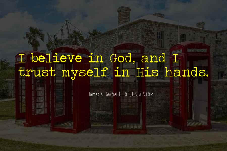 Trust No One But God Quotes #10161
