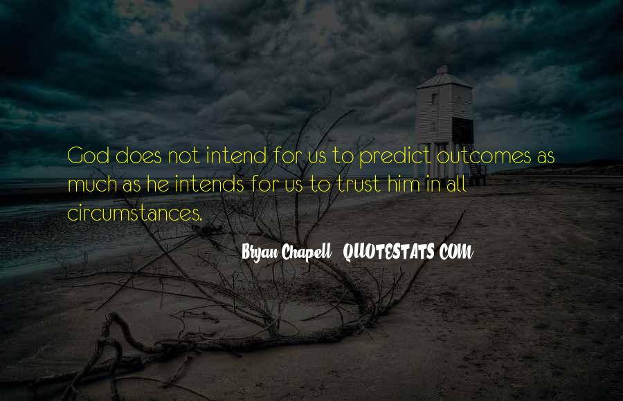 Trust No One But God Quotes #12451