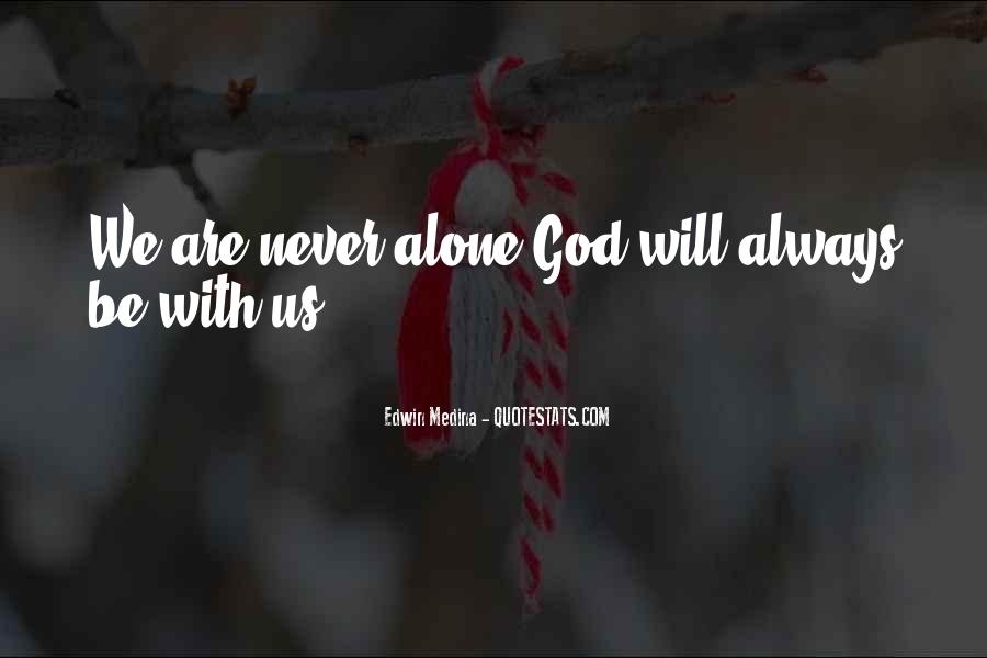 Trust No One But God Quotes #23366