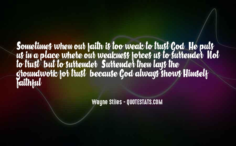 Trust No One But God Quotes #30678