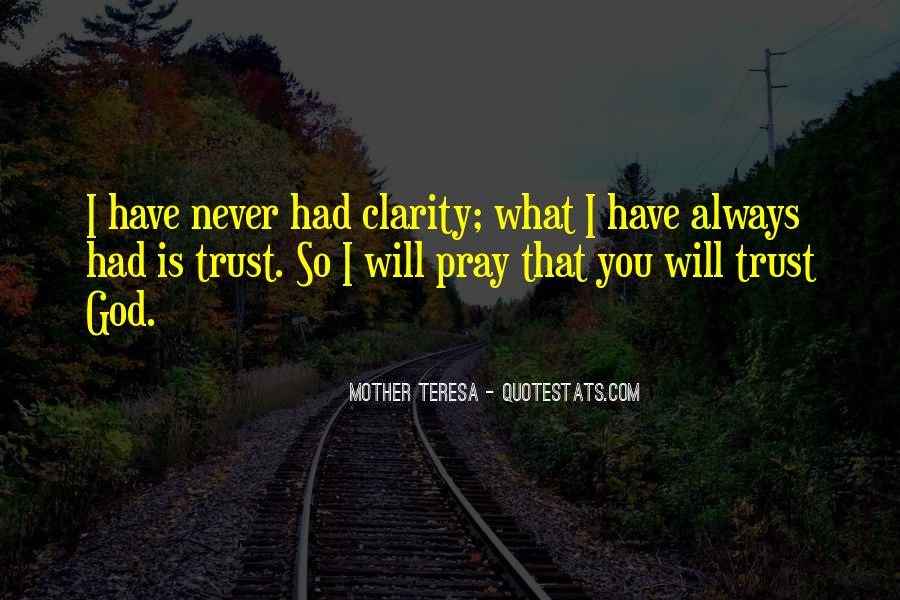Trust No One But God Quotes #36521