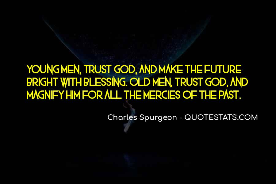 Trust No One But God Quotes #41543