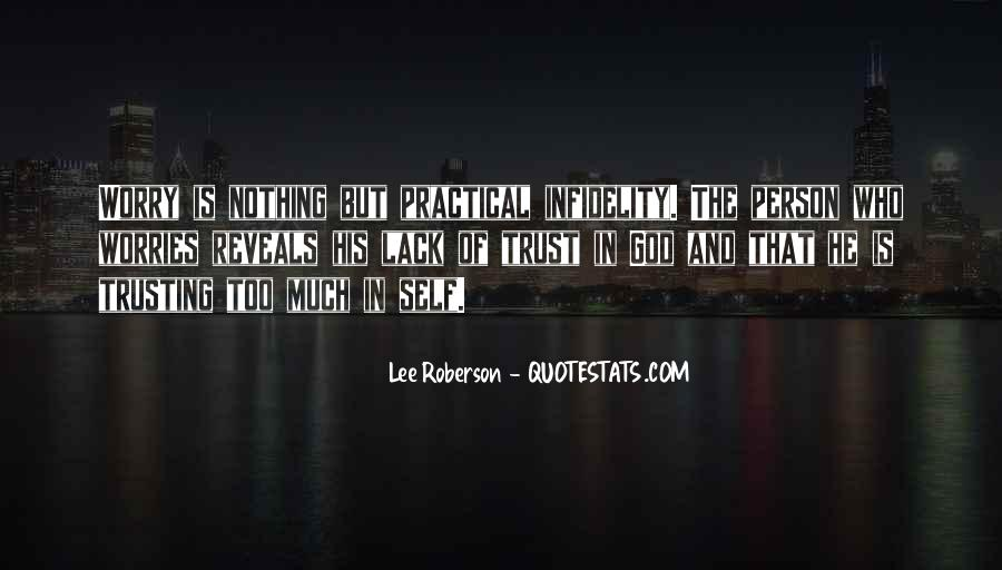 Trust No One But God Quotes #6610