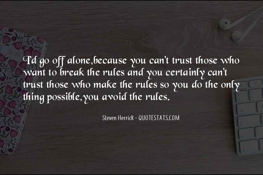 Trust Only Those Who Quotes #1041626