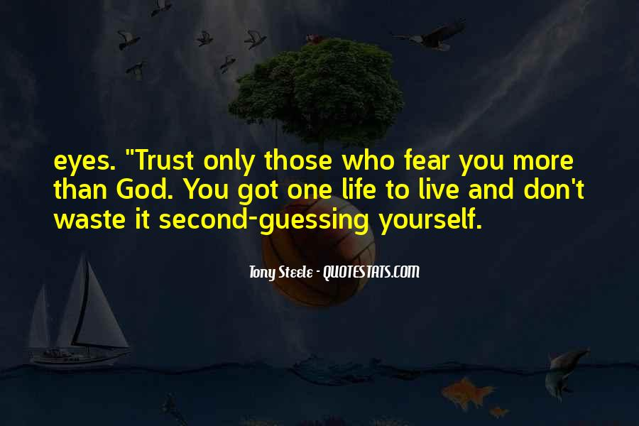 Trust Only Those Who Quotes #1102581
