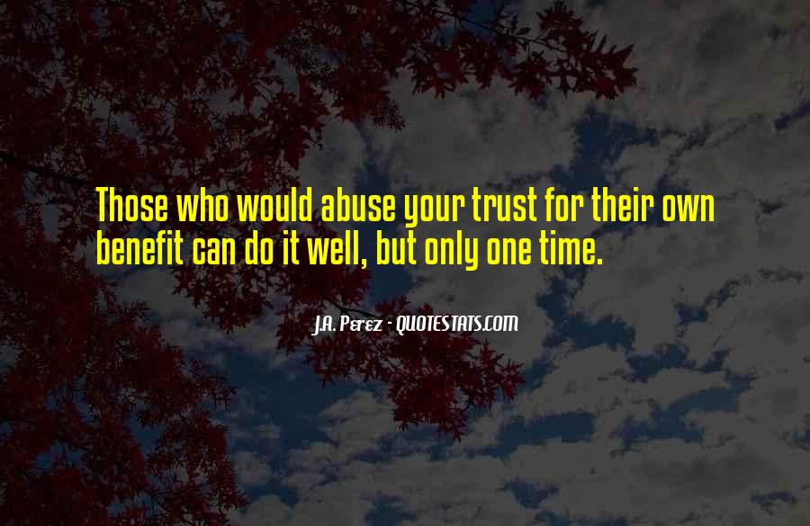 Trust Only Those Who Quotes #1135033