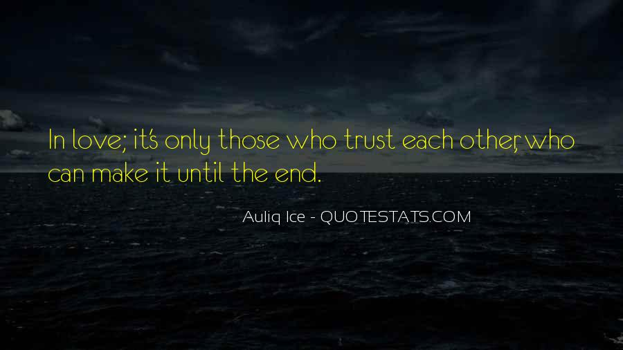 Trust Only Those Who Quotes #1371095