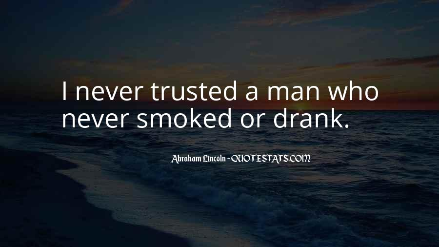 Trust Only Those Who Quotes #3210