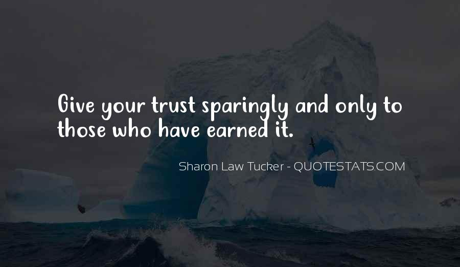 Trust Only Those Who Quotes #924714