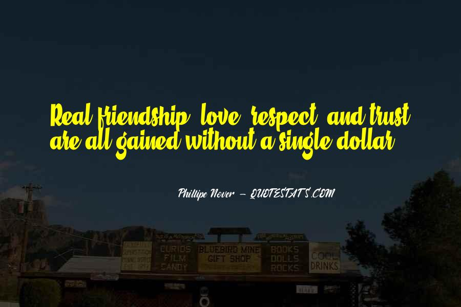Trust Respect And Love Quotes #1056897