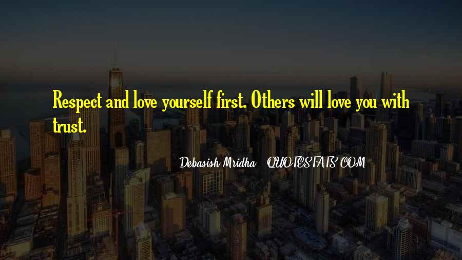 Trust Respect And Love Quotes #1443635