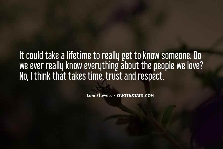 Trust Respect And Love Quotes #1480614