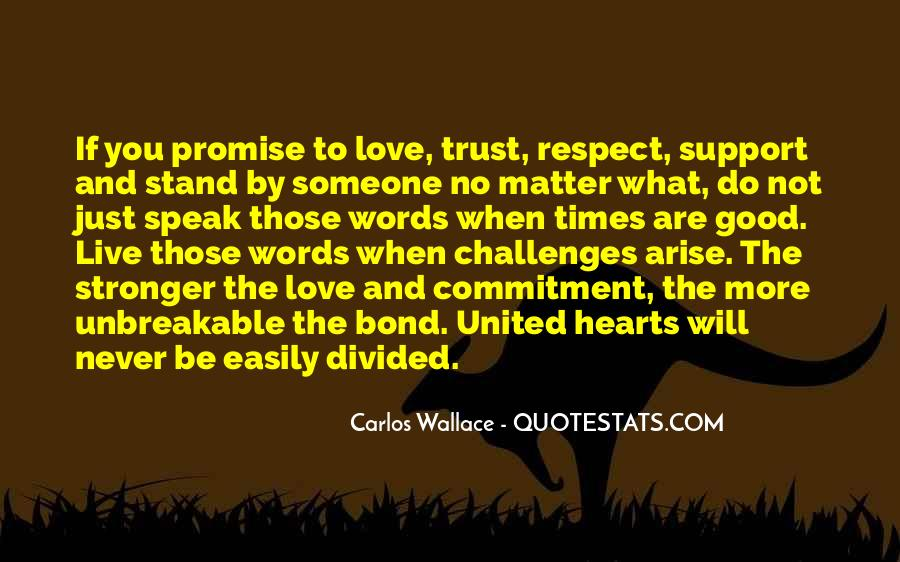 Trust Respect And Love Quotes #1552109