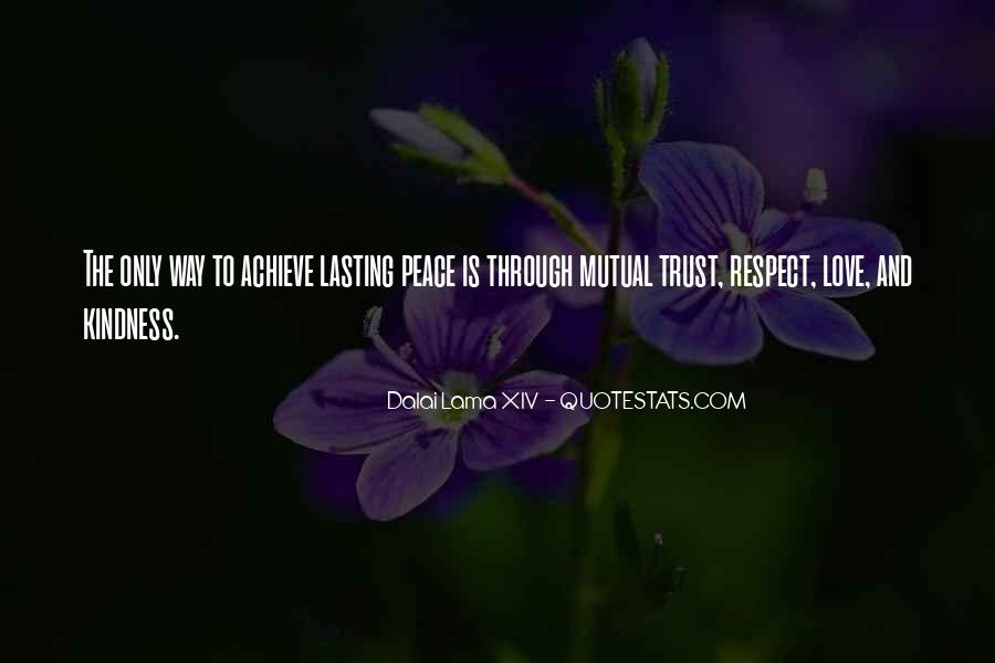 Trust Respect And Love Quotes #1630626