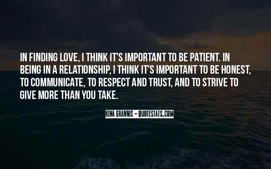 Trust Respect And Love Quotes #1699190