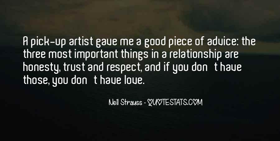 Trust Respect And Love Quotes #1784036