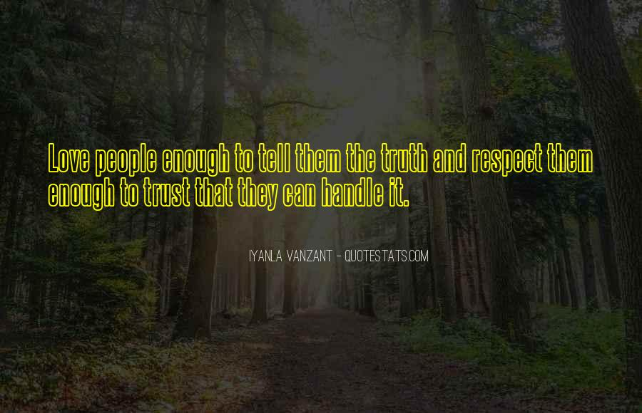Trust Respect And Love Quotes #259445
