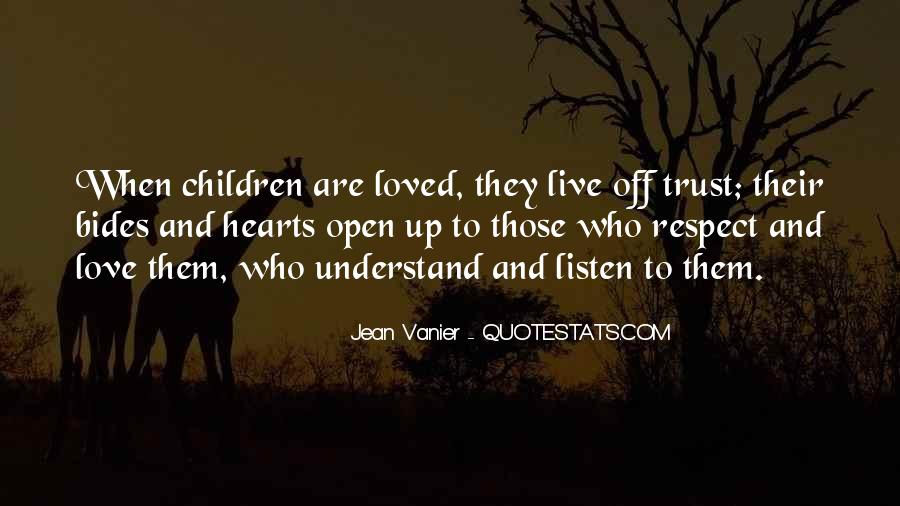 Trust Respect And Love Quotes #727240