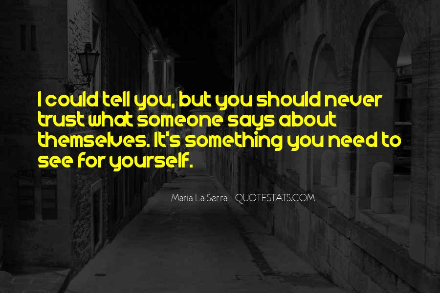 Trust Sayings And Quotes #1188055