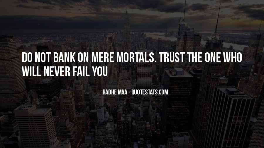 Trust Sayings And Quotes #1588406
