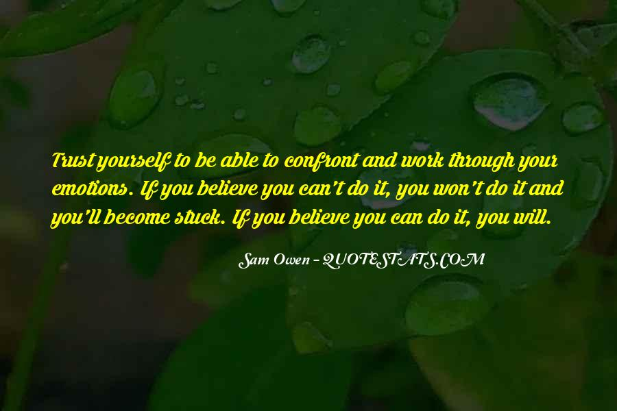 Trust That Things Will Work Out Quotes #3127