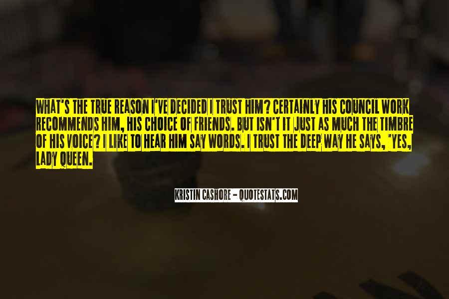 Trust True Friends Quotes #689638