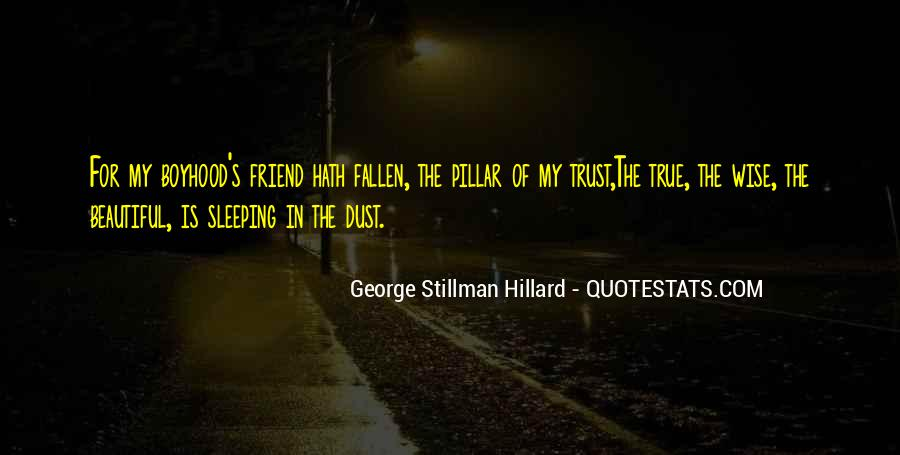 Trust True Friends Quotes #749042
