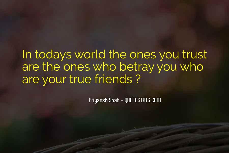Trust True Friends Quotes #928424