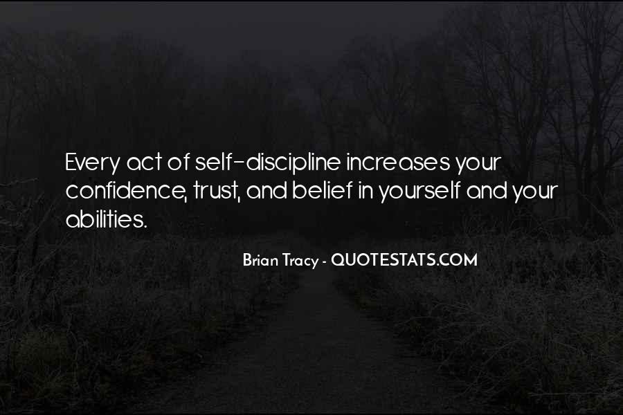 Trust Your Abilities Quotes #1149816
