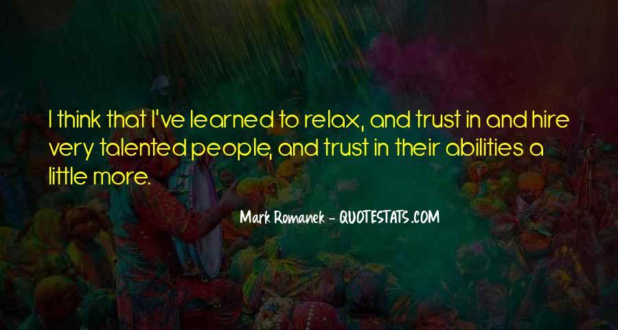 Trust Your Abilities Quotes #72743