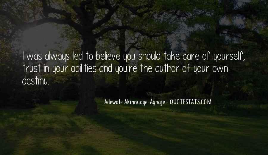 Trust Your Abilities Quotes #943244