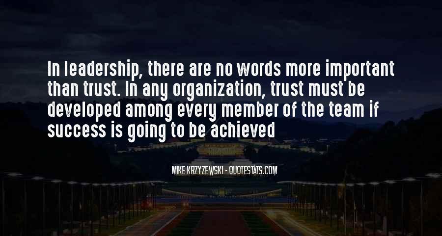 Trust Your Team Quotes #1025535