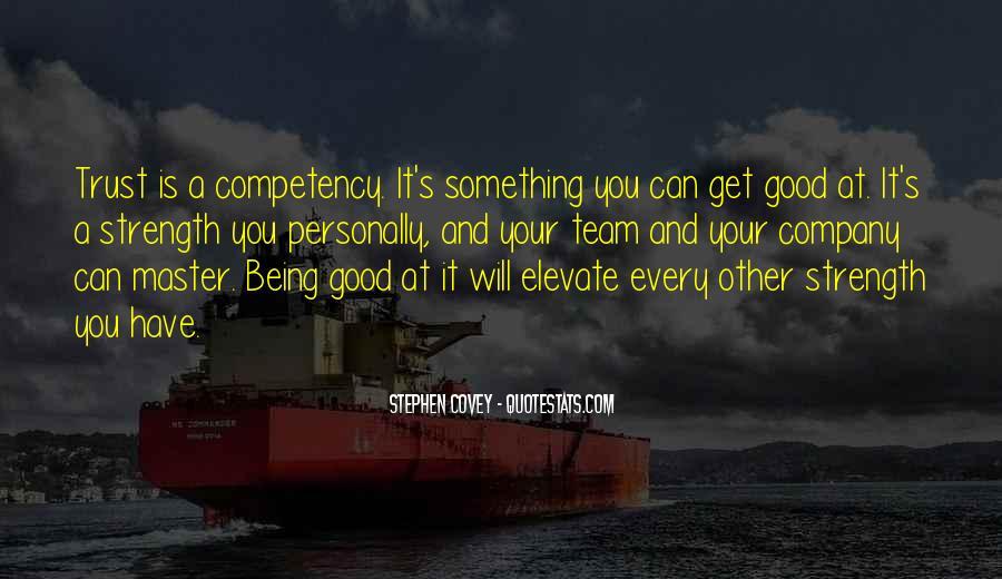 Trust Your Team Quotes #1064796