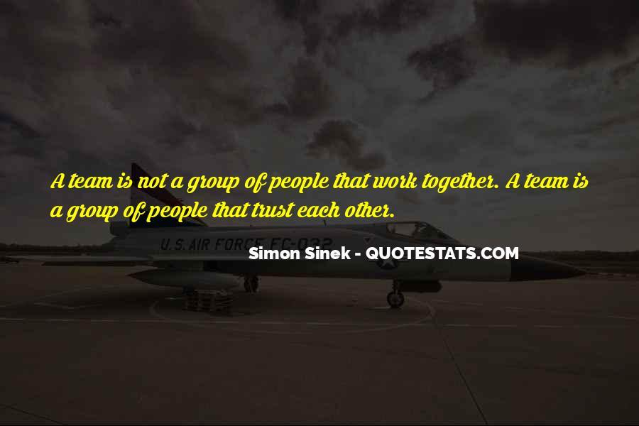 Trust Your Team Quotes #1233054