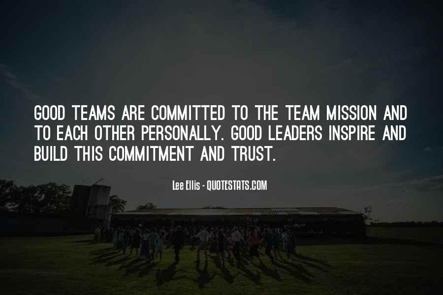Trust Your Team Quotes #1238453
