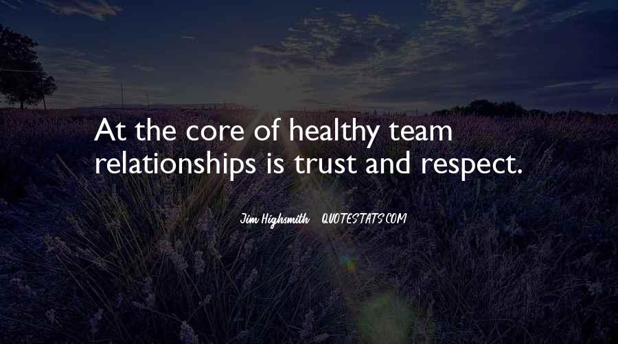 Trust Your Team Quotes #1322385