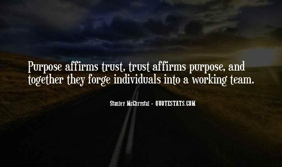 Trust Your Team Quotes #1335721