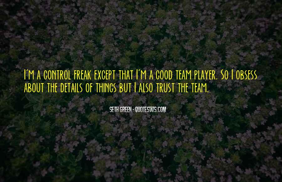 Trust Your Team Quotes #1405620