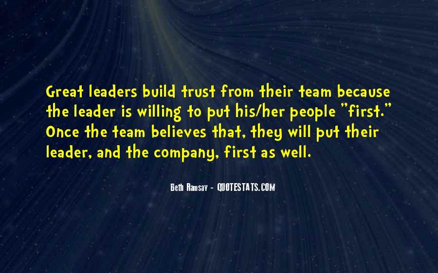 Trust Your Team Quotes #1489366